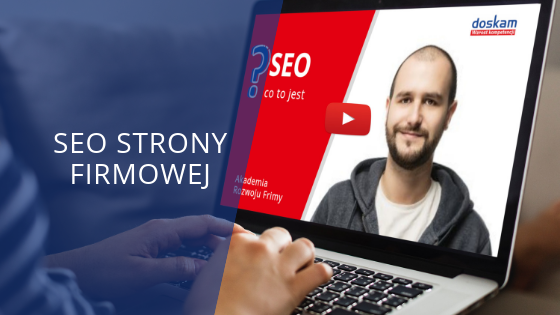SEO – co to jest? [VIDEO]